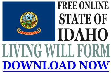 Idaho Living Will Form - What is a Living Will?