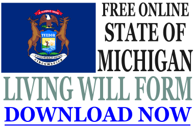 Michigan Living Will Form - What is a Living Will?