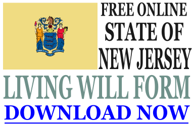 New Jersey Living Will Form - What is a Living Will?