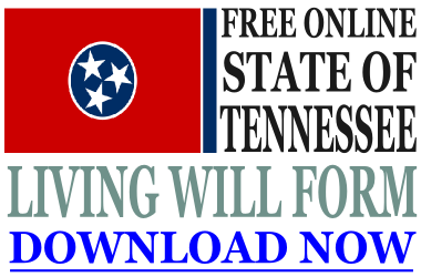 Tennessee Living Will Form - What is a Living Will?