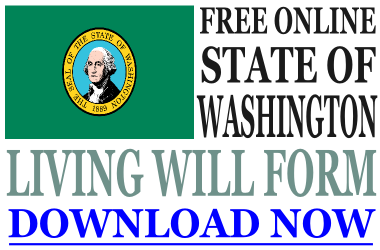 Washington State Living Will Form - What is a Living Will?