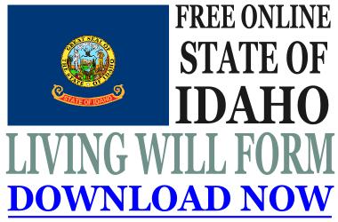 Idaho Living Will Form