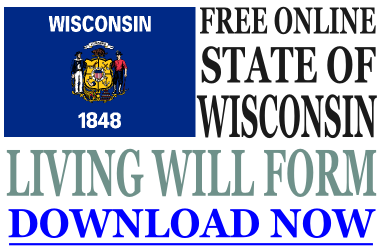 Wisconsin Living Will Form
